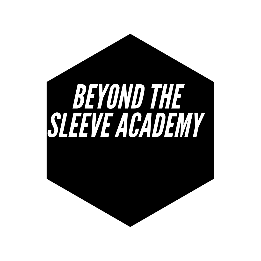 Beyond the Sleeve Academy