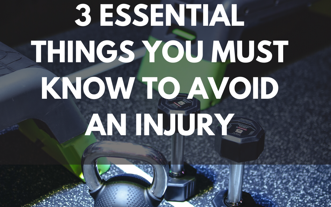 3 Essential Things You Must know to avoid an injury